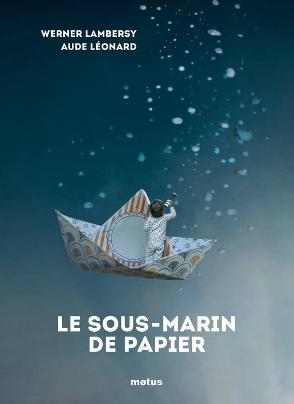 Le sous-marin de papier de Werner Lambersy aux éditions Motus