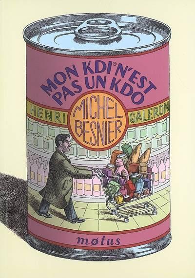 Mon kid n'est pas un Kdo de Michel Besnier aux éditions Motus
